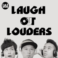 LAUGH OUT LOUDERS