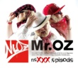 Mr.OZ neXXX episode