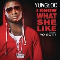 Yung Joc feat. Yo Gotti アイ・ノウ・ホワット・シー・ライク