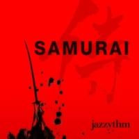 jazzythm Samurai