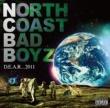 N.C.B.B(NORTH COAST BAD BOYZ) D.E.A.R... 2011