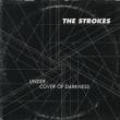 The Strokes アンダー・カヴァー・オブ・ダークネス