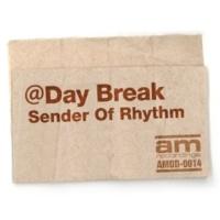 Sender Of Rhythm @Day Break(Original Mix)