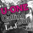 U-ONE Calling you feat. L&J (Lugz&Jera)