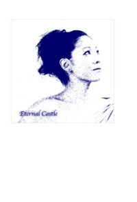 森川 美穂 Eternal Castle