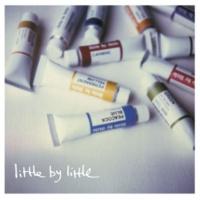 little by little 悲しみをやさしさに(オリジナル・カラオケ)