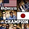 Razah Champion feat. AK-69