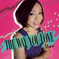 RUCO The Way You Love