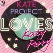 KATE PROJECT ウェイキング・アップ・イン・ベガス