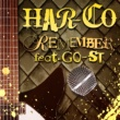 HAR-CO REMEMBER feat.GO-ST
