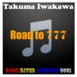 Takuma Iwakawa Road to 777