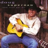 Doug Supernaw What In The World (Album Version)