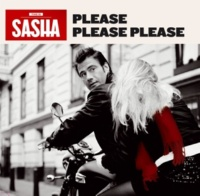 Sasha Please Please Please