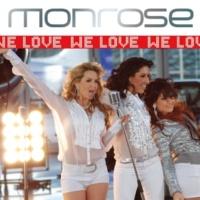 Monrose We Love [Mozart & Friends Radiomix]