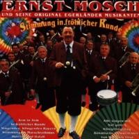 Ernst Mosch Und Seine Original Egerlander Musikanten Singendes, Klingendes Bayern... - Medley