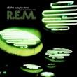 R.E.M. All The Way To Reno (You're Gonna Be A Star) (Internet Maxi Single)