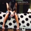 John Oszajca First Sign Of Anything