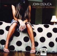John Oszajca Go Away (Album Version)
