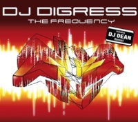 DJ Digress The Frequency - Radio Edit