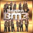 Banda BM3 Tu y yo