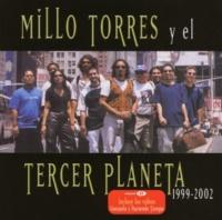 Millo Torres y El Tercer Planeta Tierra