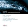 Edita Gruberova, Neil Shicoff, Richard Bonynge & London Symphony Orchestra Donizetti : Lucia di Lammermoor [Highlights]