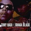 Tony Haze Y SHaka Black No Hay Mas Na Que Hablar