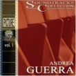 Andrea Guerra Soundtracks Collection - Vol. 1