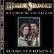 Marco Frisina O.S.T. Michele Strogoff, il corriere dello Zar