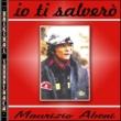 Maurizio Abeni O.S.T. Io ti salvero