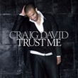 Craig David Trust Me (Deluxe Bundle)