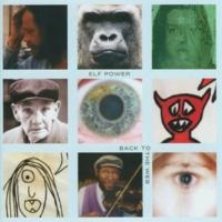 Elf Power Back To The Web (Album Version)