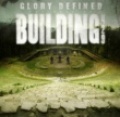 Building 429 Glory Defined: The Best Of Building 429
