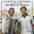 Clifton Chenier 60 Minutes With The King Of Zydeco