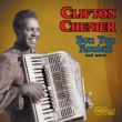 Clifton Chenier Bon Ton Roulet