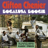 Clifton Chenier Allons A Grand Coteau (Let's Go To Grand Coteau)