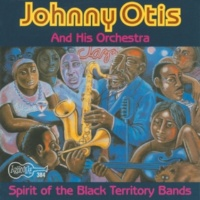 Johnny  Otis & His Orchestra Flying Home