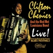 Clifton Chenier Live! At The Long Beach And San Francisco Blues Festivals