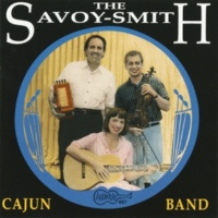 The Savoy-Smith Cajun Band Old Carpenter's Waltz/ Contredanse de Mamou