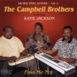 Campbell  Brothers featuring Katie Jackson Pass Me Not