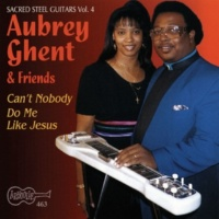 Aubrey Ghent Just A Closer Walk With Thee