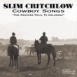 Slim Critchlow Cowboy Songs The Crooked Trail To Holbrook