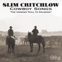 Slim Critchlow I'd Like To Be In Texas