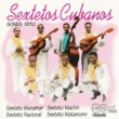Various Artists Sextetos Cubanos - Sones Vol. 1