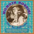 Wilmoth  Houdini Poor But Ambitious