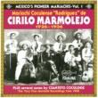 Mariachi Coculense de Cirilo Marmolejo Mexico's Pioneer Mariachis - Vol.1