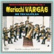 Mariachi Vargas de Tecalitlan Their First Recordings: 1937-1947