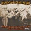 Los  Montaneses Del Alamo Primer Grabaciones: 1940-1950, First Recordings