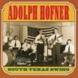 Adolph Hofner South Texas Swing