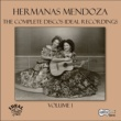 Las Hermanas Mendoza The Complete Discos Ideal Recordings, Vol. 1